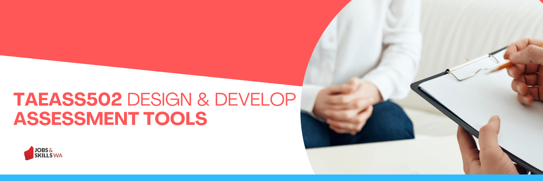 TAEASS502-Design-and-Develop-Assessment-Tools